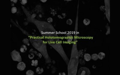 "Summer School 2019 in ""Practical Holotomographic Microscopy for Live Cell Imaging"""